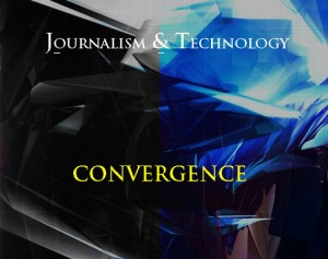 journalism and technology convergence photo
